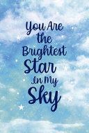 You Are The Brightest Star In My Sky PDF