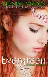 Evergreen: Book 2: Mer Tales