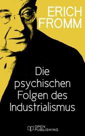 Die psychischen Folgen des Industrialismus: The Psychological Problem of Man in Modern Society