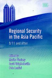 Regional Security in the Asia Pacific: 9/11 and After