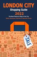 London City Shopping Guide 2022