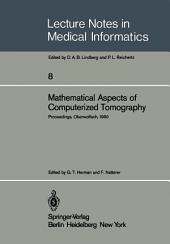 Mathematical Aspects of Computerized Tomography: Proceedings, Oberwolfach, February 10–16, 1980