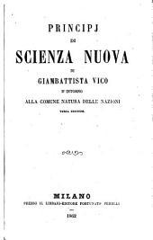 Principj di scienza nuova: d' intorno alla comune natura delle nacioni