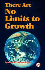 There Are No Limits To Growth