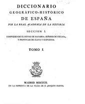 Diccionario geográfico-histórico de España: Volumen 1,Parte 1