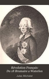 Révolution Français: Du 18 Brumaire a Waterlon