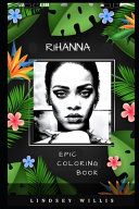 Rihanna Epic Coloring Book