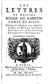 Les lettres de messire Roger de Rabutin, comte de Bussy ...