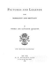 Pictures and Legends from Normandy and Brittany