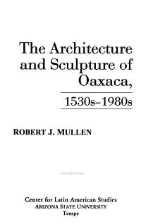 The Architecture and Sculpture of Oaxaca  1530s 1980s PDF