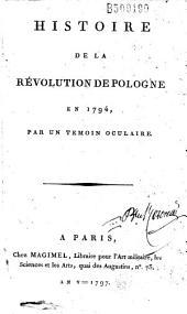 Histoire de la révolution de Pologne en 1794 par un témoin oculaire (J. Zajaczek)