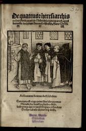 De quattuor heresiarchis ordinis Praedicatorum de Obseruantia nuncupatorum, apud Suitenses in ciuitate Bernensi co[m]bustis. Anno Christi M.D.IX.