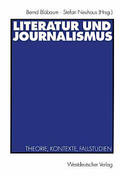 Literatur und Journalismus PDF