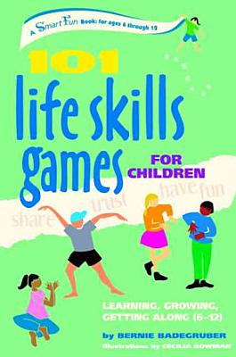 101 Life Skills Games for Children PDF