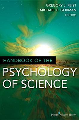 Handbook of the Psychology of Science PDF