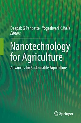 Nanotechnology for Agriculture