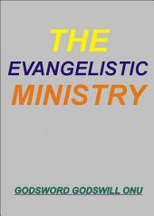 The Evangelistic Ministry: The Ministry of the Evangelists