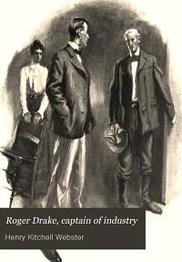 Roger Drake  Captain of Industry