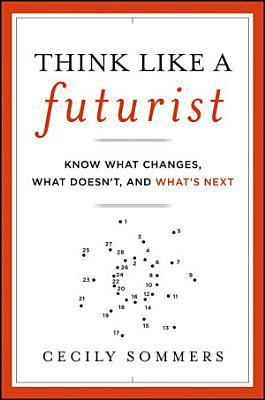 Think Like a Futurist PDF