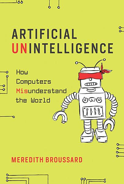 Download Artificial Unintelligence Book