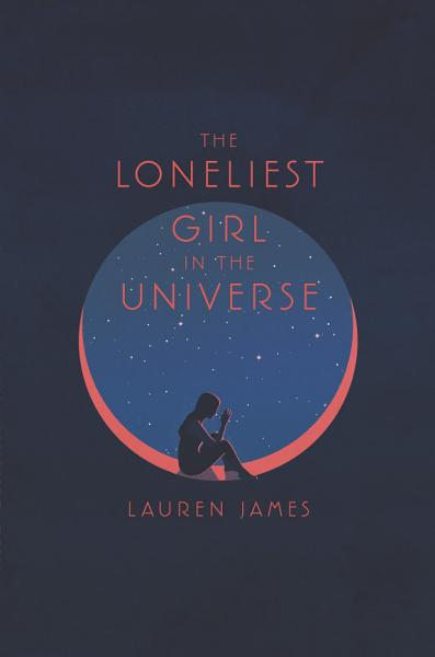 Download The Loneliest Girl in the Universe Book