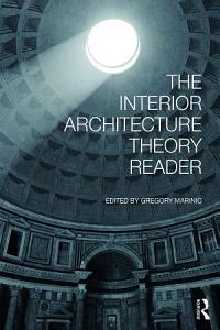 The Interior Architecture Theory Reader Book