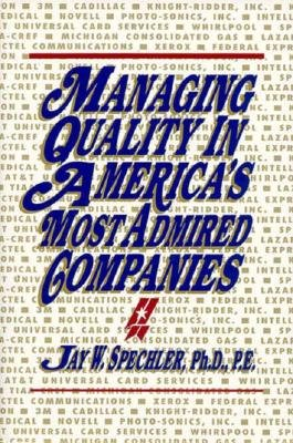 Managing Quality in America s Most Admired Companies PDF