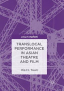 Translocal Performance in Asian Theatre and Film PDF