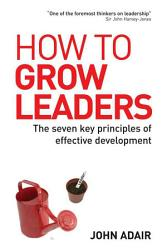 How To Grow Leaders Book PDF