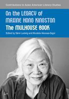 On the Legacy of Maxine Hong Kingston PDF