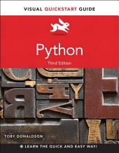 Python: Visual QuickStart Guide, Edition 3