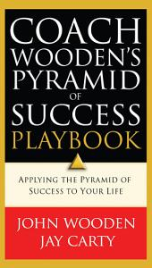 Coach Wooden s Pyramid of Success Playbook Book