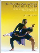 The Routledge Dance Studies Reader: Edition 2