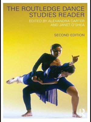 The Routledge Dance Studies Reader PDF