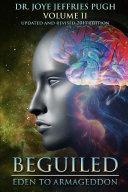 Beguiled: Eden to Armageddon Volume 2
