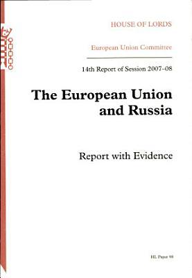 The European Union and Russia PDF