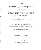 The History and Antiquities of the Colleges and Halls in the University of Oxford