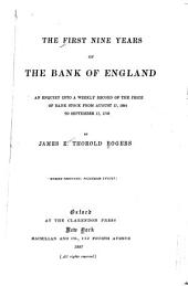 The First Nine Years of the Bank of England: An Enquiry Into a Weekly Record of the Price of Bank Stock from August 17, 1694 to September 17, 1703
