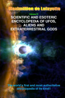V4. Scientific and Esoteric Encyclopedia of UFOs, Aliens and Extraterrestrial Gods