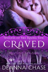 Craved: Wolves of the Rising Sun #4: Mating Season