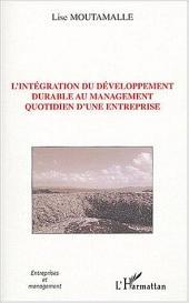 L'intégration du développement durable au management quotidien d'une entreprise