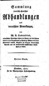 Sammlung practisch-chemischer Abhandlungen und vermischter Bemerkungen: 3