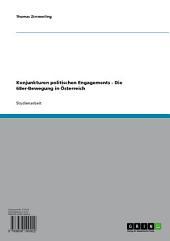 Konjunkturen politischen Engagements - Die 68er-Bewegung in Österreich