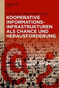 Kooperative Informationsinfrastrukturen als Chance und Herausforderung PDF