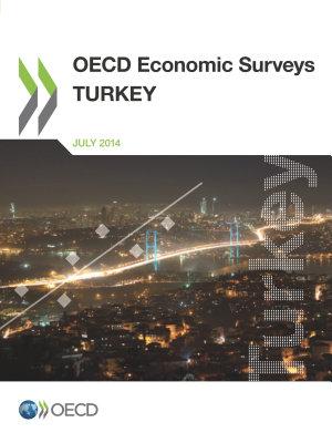 OECD Economic Surveys  Turkey 2014 PDF