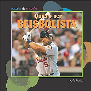 Quiero Ser Beisbolista  I Want to Be a Baseball Player  PDF