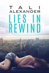 Lies In Rewind
