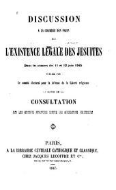 Discussion a la Chambre des pairs sur l'existence légale des jésuites: dans les séancesdes 11 et 12 juin 1845