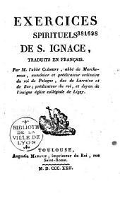 Exercices Spirituels de S. Ignace: Traduits en français