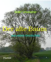 Der alte Baum: und andere Geschichten